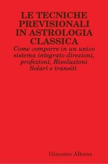 """Nuova-pubblicazione:-""""LE-TECNICHE-PREVISIONALI-IN-ASTROLOGIA-CLASSICA"""""""